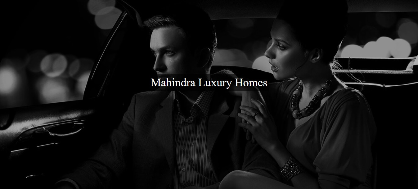 Mahindra Lifespaces' Two-fold Luxury Unravelled